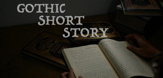 Gothic Short Story